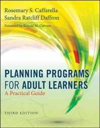 Planning Programs for Adult Learners 3/E(Paperback), 3/E(Paperback)