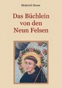 Das Buechlein von den neun Felsen - Ein mystisches Seelenbild der Christenheit