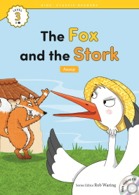 The Fox and the Stork(Aesop)(CD1장포함)(Kids Classic Readers Level 3-1)