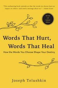 [해외]Words That Hurt, Words That Heal, Revised Edition