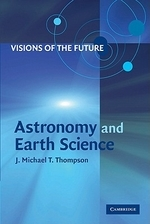 Visions of the Future : Astronomy and Earth Science