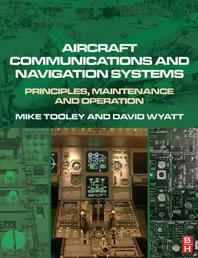 Aircraft Communications and Navigation Systems : Principles, Operation and Maintenance