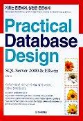 PRACTICAL DATABASE DESIGN:SQL SERVER 2000 & ERWIN