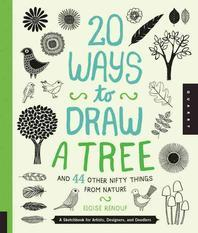 [해외]20 Ways to Draw a Tree and 44 Other Nifty Things from Nature (Paperback)