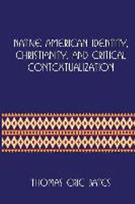 Native American Identity, Christianity, and Critical Contextualization