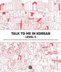 Talk To Me In Korean Level. 5