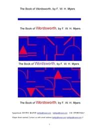 영국시인 윌리암 워드워스.The Book of Wordsworth, by F. W. H. Myers