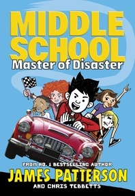 Middle School: Master of Disaster: (Middle School 12)