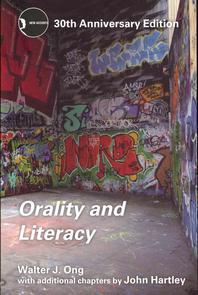 Orality and Literacy (Revised)