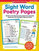 Sight Word Poetry Pages : 100 Fill-in-the-blank Practice Pages That Help Kids Really Learn The Top H