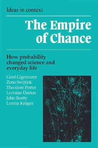 Empire of Chance : How Probability Changed Science