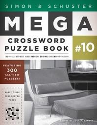 [해외]Simon & Schuster Mega Crossword Puzzle Book #10, 10 (Paperback)