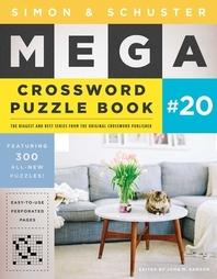 [해외]Simon & Schuster Mega Crossword Puzzle Book #20, Volume 20 (Paperback)