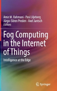 Fog Computing in the Internet of Things