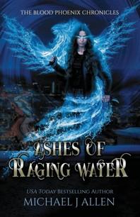 [해외]Ashes of Raging Water (Paperback)
