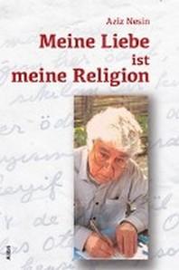 Meine Liebe ist meine Religion