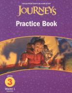 JOURNEYS PRACTICE BOOK GRADE. 3(VOLUME. 1)