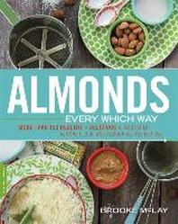 Almonds Every Which Way