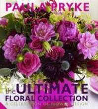 The Ultimate Floral Collection