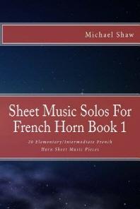 [해외]Sheet Music Solos For French Horn Book 1