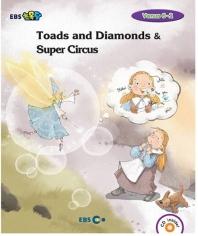 Toads and Diamonds & Super Circus 스토리북(Level 2(EBS초목달)(CD1장포함)(Venus(비너스) 6-2)(Paperbac