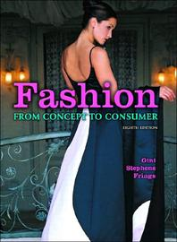 Fashion, 8/e : From Concept to Consumer