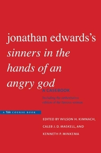 Jonathan Edwards's sinners in the Hands of an Angry God