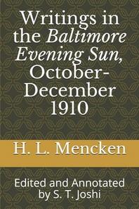 Writings in the Baltimore Evening Sun, October-December 1910
