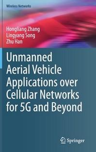 [해외]Unmanned Aerial Vehicle Applications Over Cellular Networks for 5g and Beyond