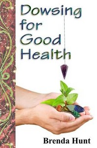Dowsing for Good Health
