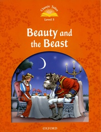 Classic Tales Level 5 : Beauty and the Beast