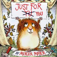 Just for You (Little Critter)