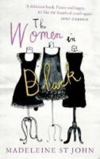 The Women in Black. by Madeleine St John