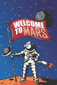 [해외]Welcome To Mars (Paperback)