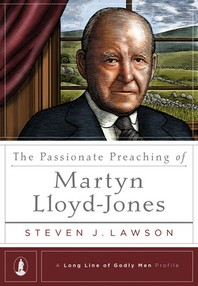 [해외]The Passionate Preaching of Martyn Lloyd-Jones (Hardcover)