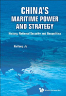 China's Maritime Power and Strategy
