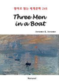 Three Men in a Boat (영어로 읽는 세계문학 245)