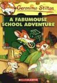 Geronimo Stilton #38: Fabumouse School Adventure