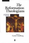 [해외]The Reformation Theologians (Hardcover)