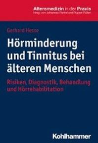 Horminderung Und Tinnitus Bei Alteren Menschen