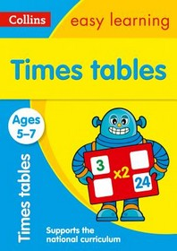 Collins Easy Learning Age 5-7 -- Times Tables Ages 5-7