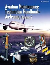 [해외]Aviation Maintenance Technician Handbook - Airframe, Volume 2
