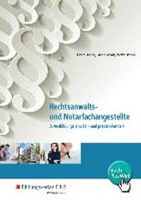 Rechtsanwalts- und Notarfachangestellte. 3. Ausbildungsjahr, fall- und praxisorientiert. Schuelerband