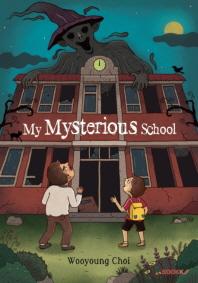 My Mysterious School