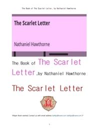 호손의 주홍글씨.The Book of The Scarlet Letter, by Nathaniel Hawthorne