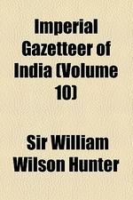 [해외]Imperial Gazetteer of India Volume 10 (Paperback)