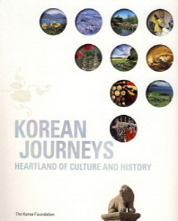 Korean Journeys : Heartland of Culture and History