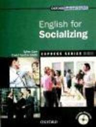 ENGLISH FOR SOCIALIZING(OXFORD BUSINESS ENGLISH EXPRESS SERIES)