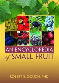 Encyclopedia of Small Fruit