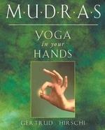 [해외]Mudras - Yoga in Your Hands
